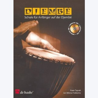 Djembe (+CD) : Schule für Anfänger auf der Djembe