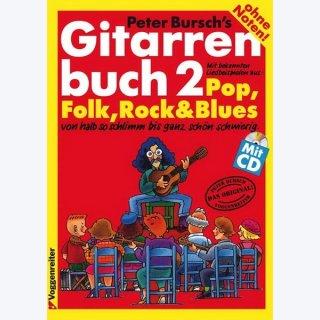 Peter Bursch´s Gitarrenbuch Band 2